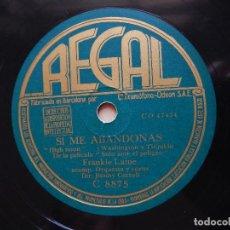 Discos de pizarra: FRANKIE LAINE – FLAMENCO / SI ME ABANDONAS – REGAL. Lote 122287115
