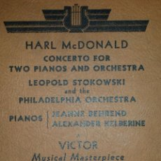 Discos de pizarra: ÁLBUM: CONCIERTO PARA DOS PIANOS Y ORQUESTRA – HARL MCDONALD, LEOPOLD STOKOWSKI – 3 DISCOS RCA VICTO. Lote 124484883