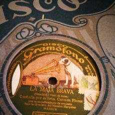 Discos de pizarra: LA MAJA BRAVA Y LO QUE SON LAS FLORES. CARMEN FLORES. Lote 124898666