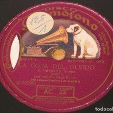Discos de pizarra: EMILIO SAGI-BARBA - LA COPA DEL OLVIDO / PALABRAS DE AMOR - LA VOZ DE SU AMO AC 22. Lote 125410271