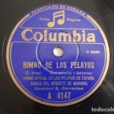 Discos de pizarra: BANDA DEL REQUETÉ DE NAVARRA - HIMNO DE LOS PELAYOS / ORIAMENDI - COLUMBIA A 4147. Lote 125826975