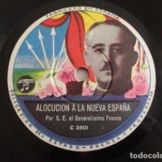 Discos de pizarra: FRANCISCO FRANCO - ALOCUCIÓN A LA NUEVA ESPAÑA / AMANECER EN LOS JARDINES DE ESPAÑA. Lote 125917699