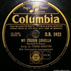 Discos de pizarra: DISCOS 78 RPM - FRANK SINATRA - FILM - ROAD TO RIO - MY COUSIN LOUELLA - BUT BEAUTIFUL - PIZARRA. Lote 126354343
