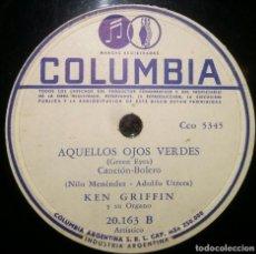 Discos de pizarra: DISCOS 78 RPM - KEN GRIFFIN - ÓRGANO - AQUELLOS OJOS VERDES - PEQUEÑO MONITO ROJO - PIZARRA. Lote 126354871