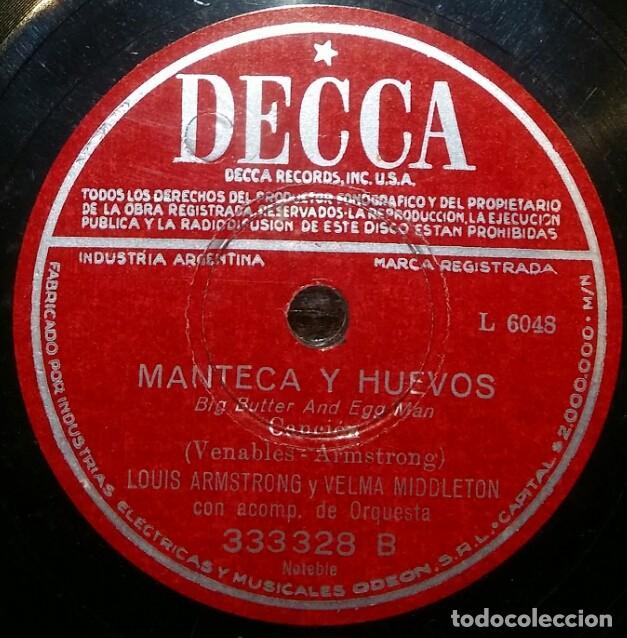 DISCOS 78 RPM - LOUIS ARMSTRONG - VELMA MIDDLETON - ORQUESTA - MANTECA Y HUEVOS - PIZARRA (Música - Discos - Pizarra - Jazz, Blues, R&B, Soul y Gospel)