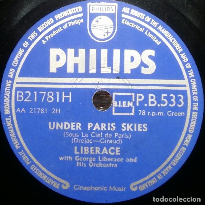 DISCOS 78 RPM - LIBERACE - PIANO - ORQUESTA - UNDER PARIS SKIES - SINCERELY YOURS - PIZARRA (Música - Discos - Pizarra - Solistas Melódicos y Bailables)