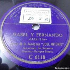 Discos de pizarra: DISCO DE PIZARRA. HIMNO MARCHA MILITAR ACADEMIA JOSE ANTONIO. ISABEL Y FERNANDO/ JUVENTUD ESPAÑOLA. Lote 126692323