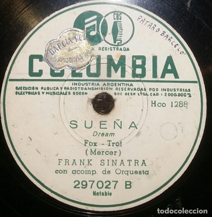 DISCOS 78 RPM - FRANK SINATRA - ORQUESTA - SUEÑA - LA NOCHE DEL SÁBADO - PIZARRA (Música - Discos - Pizarra - Solistas Melódicos y Bailables)