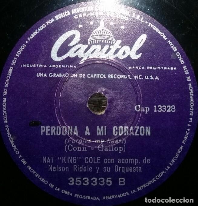 DISCOS 78 RPM - NAT KING COLE - JAZZ - NELSON RIDDLE - ORQUESTA - PERDONA A MI CORAZÓN - PIZARRA (Música - Discos - Pizarra - Jazz, Blues, R&B, Soul y Gospel)