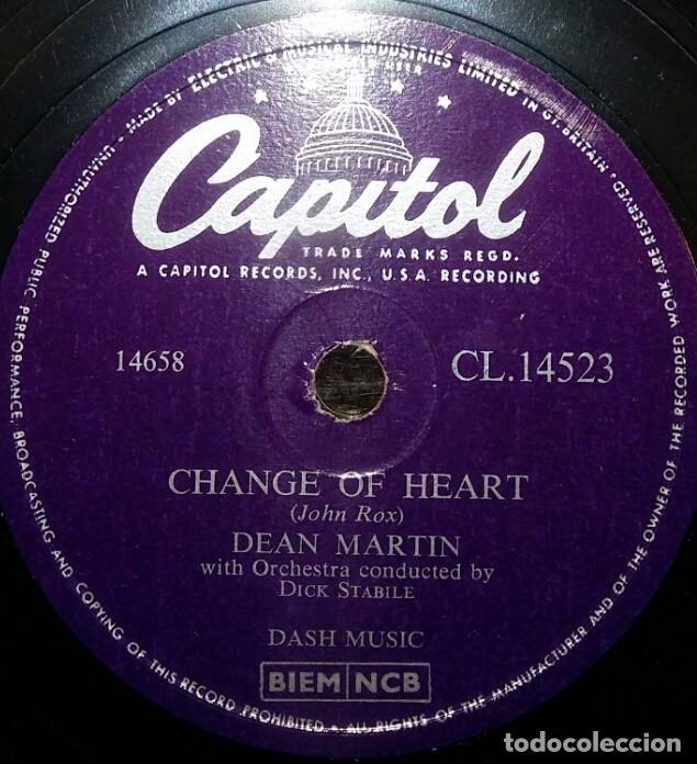 DISCOS 78 RPM - DEAN MARTIN - ACTOR - CHANGE OF HEART - MEMORIES ARE MADE OF THIS - PIZARRA (Música - Discos - Pizarra - Solistas Melódicos y Bailables)