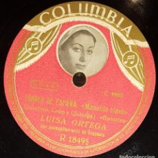 Discos de pizarra: DISCOS 78 RPM - LUISA ORTEGA - ORQUESTA - TORRES DE ESPAÑA - BULERÍAS - PASODOBLE - PIZARRA. Lote 128097891