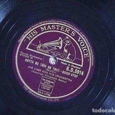 Discos de pizarra: GOTTA BE THIS OR THAT- QUICK STEP. /SKYLINER-QUICK STEP. JOE LOSS AND HIS ORCHESTRA.. Lote 128415059