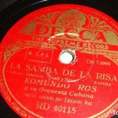 Discos de pizarra: EDMUNDO ROS - LA SAMBA DE LA RISA / QUIEN NO LLORA NO MAMA - EDMUNDO ROS. Lote 128846911