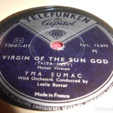 Discos de pizarra: YMA SUMAC VIRGIN OF THE SUN GOD/LURE OF THE UNKNOWN LOVE 10 PUL. 25 CTMS TELEFUNKEN 15647-411 FRANCE. Lote 130267126