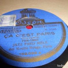 Discos de pizarra: JAZZ FRED MELE ÇA C'EST PARIS/MARIE! 10 PULGADAS 25 CTMS ODEON 182.022 SPAIN. Lote 130270566