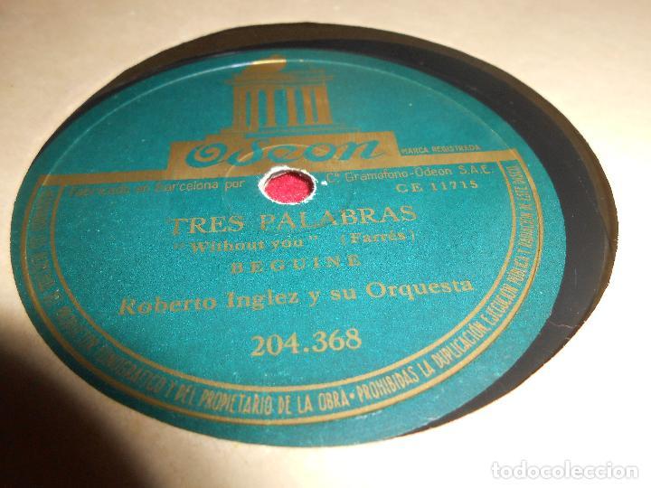 ROBERTO INGLEZ TRES PALABRAS/DOS SOMBRAS 10 PULGADAS 25 CTMS ODEON 204.368 SPAIN ESPAÑA (Música - Discos - Pizarra - Solistas Melódicos y Bailables)