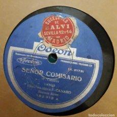 Discos de pizarra: ORQUESTA F. CANARO - SEÑOR COMISARIO / HE VISTO EN TUS OJOS - ORQUESTA TIPICA F. CANARO - . Lote 130761880