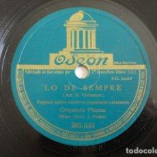 Discos de pizarra: ORQUESTA PLANAS - LO DE SEMPRE / LO D'AHIR - ODEON 203.633. Lote 270415428