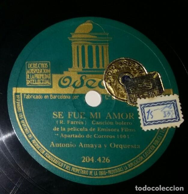 Discos de pizarra: DISCOS 78 RPM - ANTONIO AMAYA - ORQUESTA - BOLERO - EMISORA FILMS - PELÍCULA - FARRÉS - PIZARRA - Foto 2 - 132468442