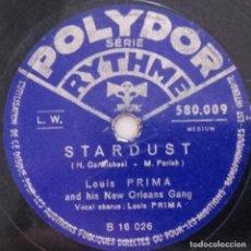 Discos de pizarra: STARDUST, BASIN STREET BLUES, LOUIS PRIMA AND HIS NEW ORLEANS GANG, POLYDOR, 78 RPM, 10 PULGADAS. Lote 132887354