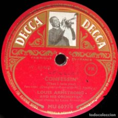 Discos de pizarra: CONFFESSIN', ONCE IN A WHILE, LOUIS ARMSTRONG AND HIS ORCHESTRA, DECCA, 10 PULGADAS, 78 RPM. Lote 132937058