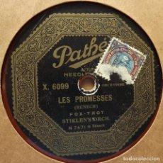 Discos de pizarra: LES PROMESSES, DOLOROSA, BENECH, STIKLEN'S ORCHESTRA, PATHE, 10 PULGADAS, 78 RPM. Lote 132938498
