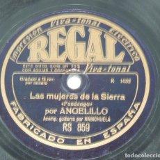 Discos de pizarra: DISCO DE PIZARRA REGAL DE ANGELILLO, LAS MUJERES DE LA SIERRA, FANDANGO, ACOMP. GUITARRA POR HABICHU. Lote 132982366