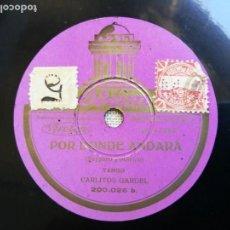 Discos de pizarra: DISCO DE PIZARRA. CARLITOS GARDEL. POR DÓNDE ANDARÁ. HOPA,HOPA,HOPA. TANGO.ODEÓN. Lote 133461326