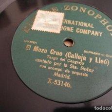 Discos de pizarra: DISCO DE PIZARRA.EL MOZO CRUO(CALLEJA Y LLEO)TANGO DEL CANGREJO.CANTADO POR LAS STA SOLER.ZONOPHONE. Lote 133462710
