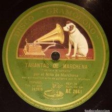 Discos de pizarra: DISCOS 78 RPM - NIÑO DE MARCHENA - RAMÓN MONTOYA - GUITARRA - TARANTAS - FANDANGUILLO - PIZARRA. Lote 133650566