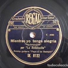 Discos de pizarra: MIENTRA YO TENGA ALEGRÍA. CONTIGO ME CASO INDIANA. LA ANDALUCITA.. Lote 133735174