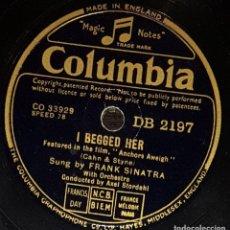 Discos de pizarra: DISCOS 78 RPM - FRANK SINATRA - ORQUESTA - FILM - ANCHORS AWEIGH - I BEGGED HER - PIZARRA. Lote 133751374