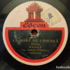 Discos de pizarra: EMILI VENDRELL - LA MORT DE L'ESCOLÀ (153.036) - MARIAGNETA (153.037) / ODEON. Lote 133753130