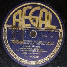 Discos de pizarra: DISCOS 78 RPM - FRANK SINATRA - KEN LANE SINGER - SILENT NIGHT, HOLY NIGHT - PIZARRA. Lote 133756930