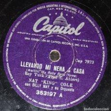 Discos de pizarra: DISCOS 78 RPM - NAT KING COLE - BILLY MAY ORQUESTA - LLEVANDO MI NENA A CASA - FUNNY - PIZARRA. Lote 133761678