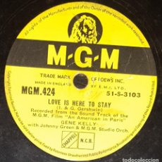 Discos de pizarra: DISCOS 78 RPM - GENE KELLY - MGM FILM - AN AMERICAN IN PARIS - LOVE IS HERE TO STAY - PIZARRA. Lote 133832610