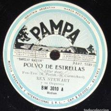 Discos de pizarra: DISCOS 78 RPM - REX STEWART - ORQUESTA - STAR DUST - VERNON´S STORY - PIZARRA. Lote 133834354