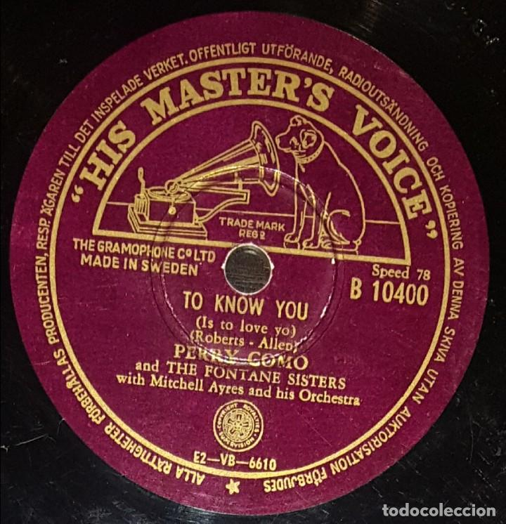 DISCOS 78 RPM - PERRY COMO - THE FONTANE SISTERS - THE RAMBLERS - TO KNOW YOU - PIZARRA (Música - Discos - Pizarra - Solistas Melódicos y Bailables)