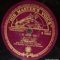 Discos de pizarra: DISCOS 78 RPM - PERRY COMO - THE FONTANE SISTERS - THE RAMBLERS - TO KNOW YOU - PIZARRA. Lote 133849266