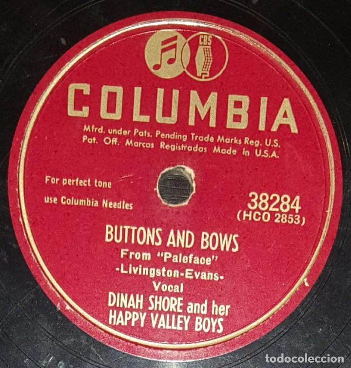 Discos de pizarra: DISCOS 78 RPM - DINAH SHORE - HAPPY VALLEY BOYS - ORQUESTA - DADDY O - BUTTONS AND BOWS - PIZARRA - Foto 2 - 133851670