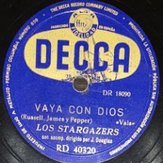 Discos de pizarra: DISCOS 78 RPM - THE STARGAZERS - J. DOUGLAS - VAYA CON DIOS - TÚ, TÚ, TÚ - PIZARRA. Lote 133891082