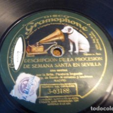 Discos de pizarra: DESCRIPCION DE LA PROCESION DE SEMANA SANTA EN SEVILLA - DONAIRES GITANOS. PASTORA IMPERIO. GRAMO-. Lote 134359934