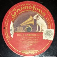 Discos de pizarra: DISCOS 78 RPM - TITO SCHIPA - TENOR - ORQUESTA - LUCIA DI LAMMERMOOR - DONIZETTI - PIZARRA. Lote 135198494