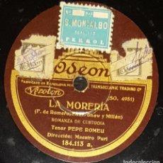 Discos de pizarra: DISCOS 78 RPM - PEPE ROMEU - TENOR - LA MORERÍA - ROMANZA DE CUSTODIA - FADO - PIZARRA. Lote 135204526