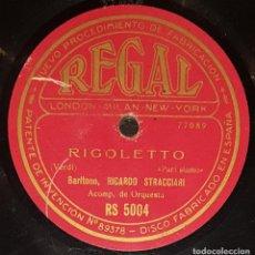 Discos de pizarra: DISCOS 78 RPM - RICCARDO STRACCIARI - BARÍTONO - ÓPERA - RIGOLETTO - VERDI - O SOLE MIO - PIZARRA. Lote 135387258
