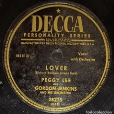 Discos de pizarra: DISCOS 78 RPM - PEGGY LEE - GORDON JENKINS - ORQUESTA - LOVER - YOU GO TO MY HEAD - JAZZ - PIZARRA. Lote 135398550