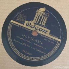 Discos de pizarra: ANTONIO MACHIN ODEON 184609 8RPM ANGELITOS NEGROS / OLVIDAME. Lote 135466193