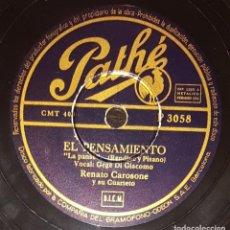Discos de pizarra: DISCOS 78 RPM - RENATO CAROSONE - CUARTETO - CANCIÓN NAPOLITANA - R&R - EL PENSAMIENTO - PIZARRA. Lote 135714127