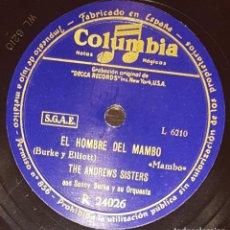 Discos de pizarra: DISCOS 78 RPM - THE ANDREWS SISTERS - ORQUESTA - MAMBO - RUMBA - VIEJO DON JUAN - PIZARRA. Lote 135818802