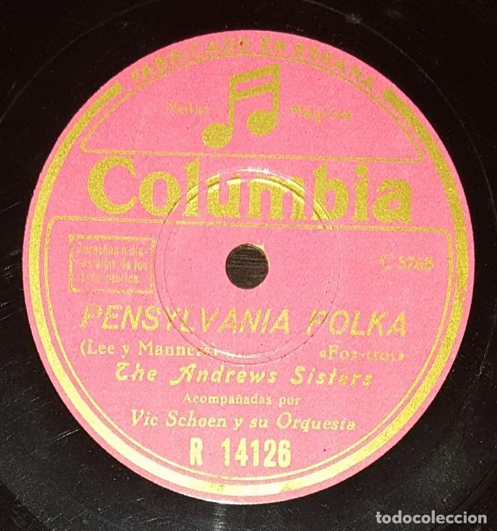 DISCOS 78 RPM - THE ANDREWS SISTERS - ORQUESTA - VIC SCHOEN - FOXTROT - PENSYLVANIA POLCA - PIZARRA (Música - Discos - Pizarra - Jazz, Blues, R&B, Soul y Gospel)